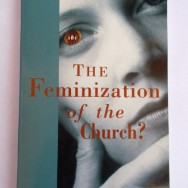 The Feminization of the Church, by Sister Kaye Ashe (1997)