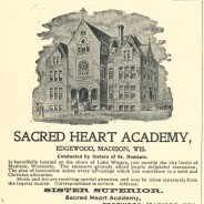 Sacred Heart Academy, Edgewood, A Backward Glance (in 1900)